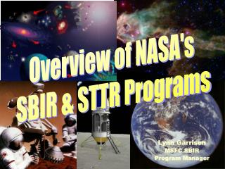 Overview of NASA's  SBIR & STTR Programs
