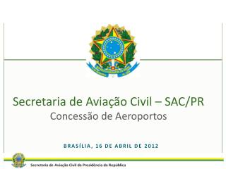 Brasília, 16 de abril de 2012