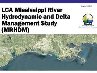LCA Mississippi River Hydrodynamic and Delta Management Study (MRHDM)