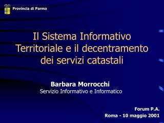 Il Sistema Informativo Territoriale e il decentramento dei servizi catastali