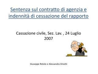 Sentenza sul contratto di agenzia e indennità di cessazione del rapporto
