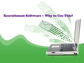 Recruitment Software � Why to Use This?