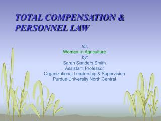 TOTAL COMPENSATION & PERSONNEL LAW