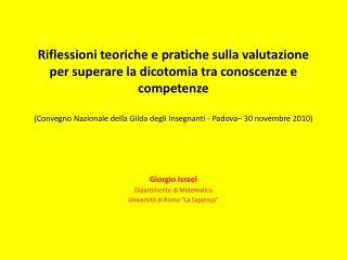 """Giorgio Israel Dipartimento di Matematica Università di Roma """"La Sapienza"""""""