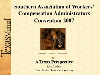 Southern Association of Workers' Compensation Administrators Convention 2007