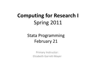 Computing for Research I Spring 2011