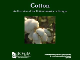 Cotton An Overview of the Cotton Industry in Georgia