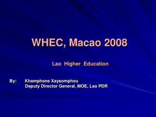 WHEC, Macao 2008