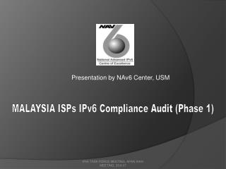 Presentation by NAv6 Center, USM
