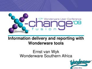 Information delivery and reporting with Wonderware tools