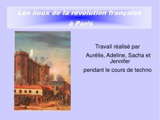 Les lieux de la révolution française  à Paris