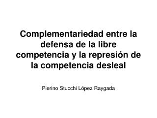 Pierino Stucchi L�pez Raygada