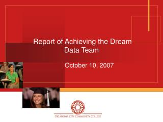 Report of Achieving the Dream Data Team