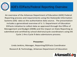ADE's EDFacts/Federal Reporting Overview