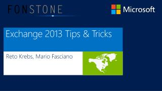 Exchange 2013 Tips & Tricks