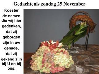 Gedachtenis zondag 25 November