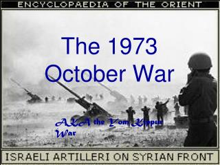 The 1973 October War