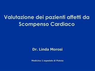 Dr. Linda Morosi Medicina 1 ospedale di Pistoia