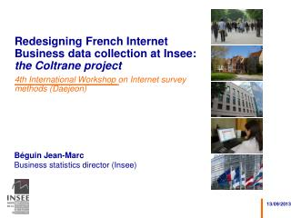 Redesigning French Internet Business data collection at Insee:  the Coltrane project