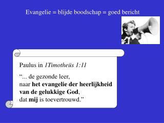 Evangelie  blijde boodschap  goed bericht