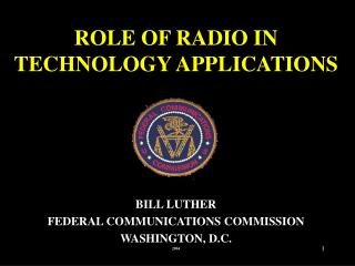 ROLE OF RADIO IN TECHNOLOGY APPLICATIONS