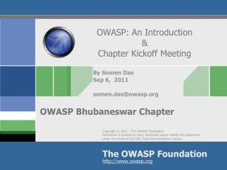 OWASP: An Introduction  &  Chapter Kickoff Meeting