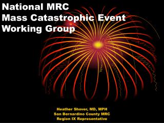 National MRC Mass Catastrophic Event Working Group
