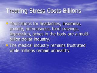 Treating Stress Costs Billions