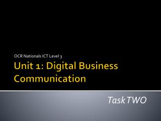 Unit 1: Digital Business Communication