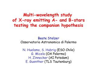 Multi-wavelength study  of X-ray emitting A- and B-stars testing the companion hypothesis