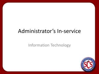 Administrator's In-service