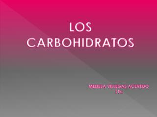 LOS CARBOHIDRATOS