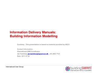 Information Delivery Manuals: Building Information Modelling