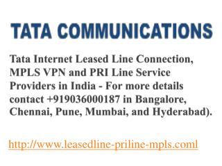 Tata Internet Leased Line in Bangalore - Call:09036000187
