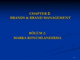 CHAPTER  2 :  BRANDS & BRAND MANAGEMENT