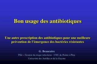 G. Beaucaire Pôle «Gestion du risque infectieux - CHU de Pointe à Pitre