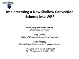 Implementing  a  New Shallow Convection Scheme  into  WRF