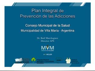 Plan Integral  de  Prevención de las Adicciones
