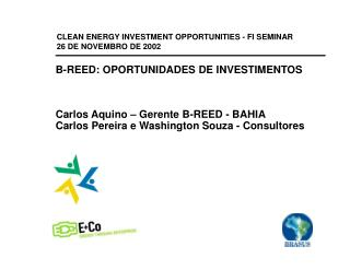 CLEAN ENERGY INVESTMENT OPPORTUNITIES - FI SEMINAR   26 DE NOVEMBRO DE 2002