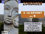 3- vd ADVENT jaar B