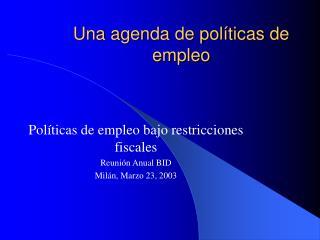 Una agenda de políticas de empleo