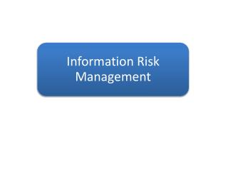 Information Risk Management
