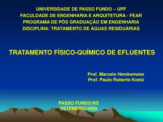 UNIVERSIDADE DE PASSO FUNDO – UPF FACULDADE DE ENGENHARIA E ARQUITETURA - FEAR