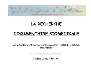 INTRODUCTION :  L�ENVIRONNEMENT DOCUMENTAIRE UNIVERSITAIRE