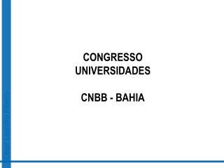 CONGRESSO  UNIVERSIDADES CNBB - BAHIA
