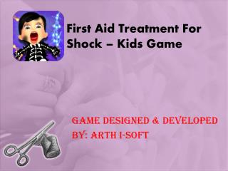 First Aid Treatment For Shock - Free Kids Game