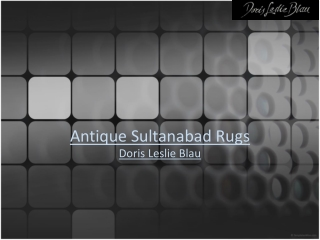 Antique Sultanabad Rugs from Doris Leslie Blau