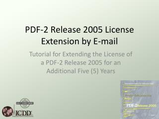 PDF-2 Release 2005 License Extension by E-mail