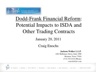 Dodd-Frank Financial Reform: Potential Impacts to ISDA and Other Trading Contracts