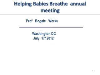 Helping Babies Breathe  annual  meeting